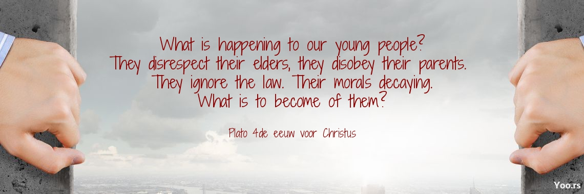 What is happening to our young people? They disrespect their elders, they disobey their parents.  They ignore the law. Their morals decaying. What is to become of them?