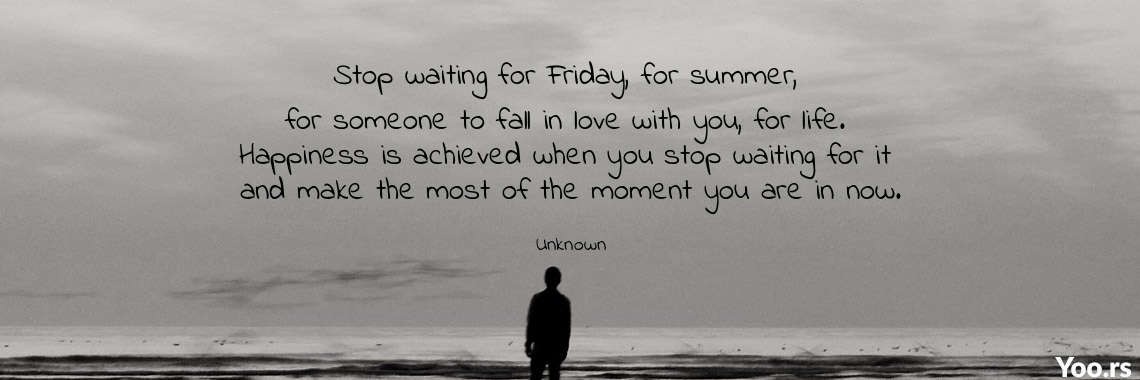 Stop Waiting For Friday For Summer For Someone To Fall In Love
