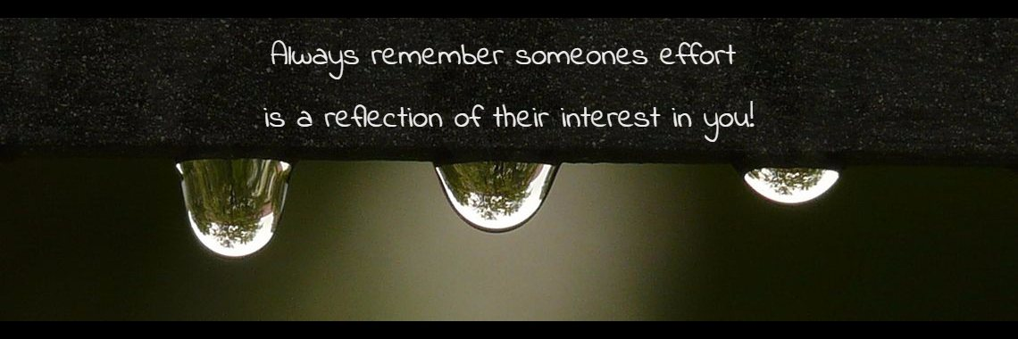 Always remember someones effort 