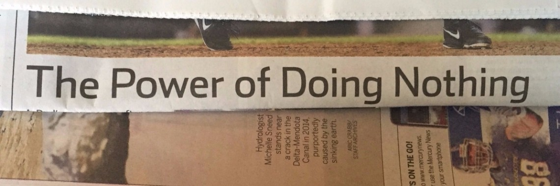 The Power of doing nothing