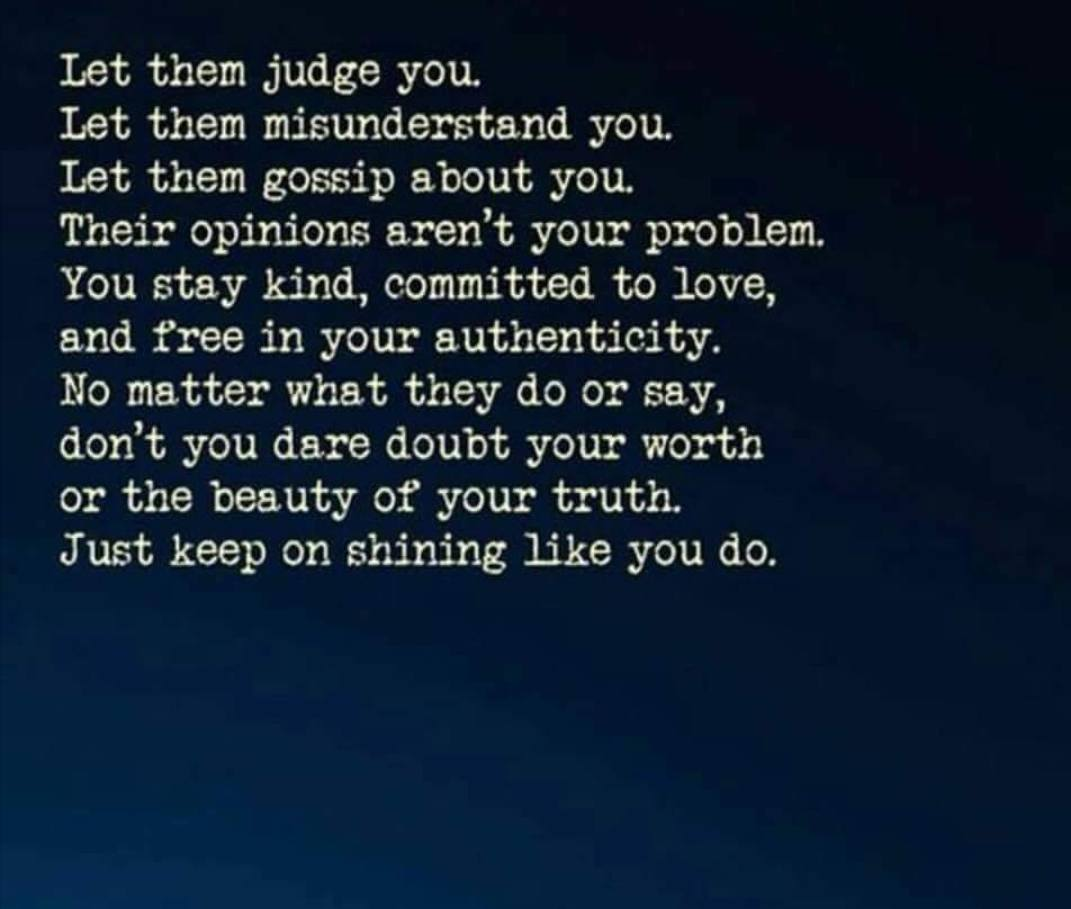 Let them judge you
