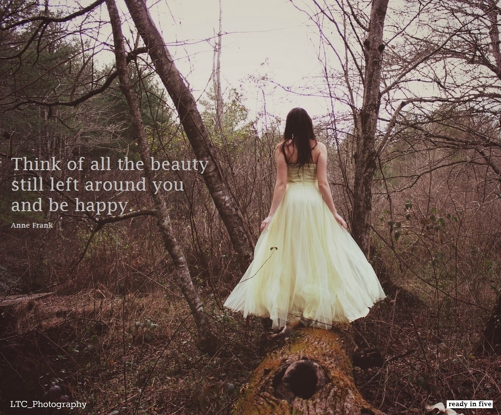 Quote: think of all the beauty