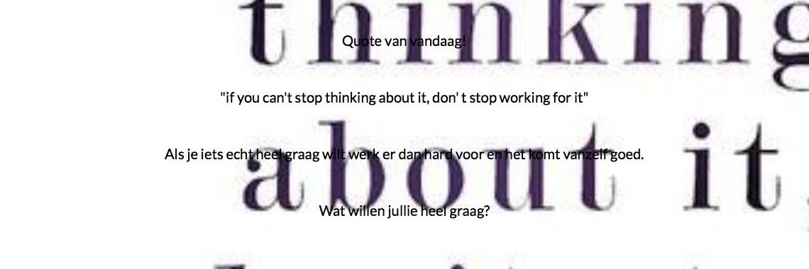 Quote Van Vandaag If You Cant Stop Thinking About It Don T Stop