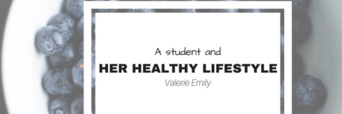 A Student and Her Healthy Lifestyle