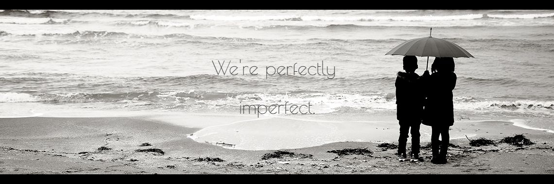 We're perfectly 