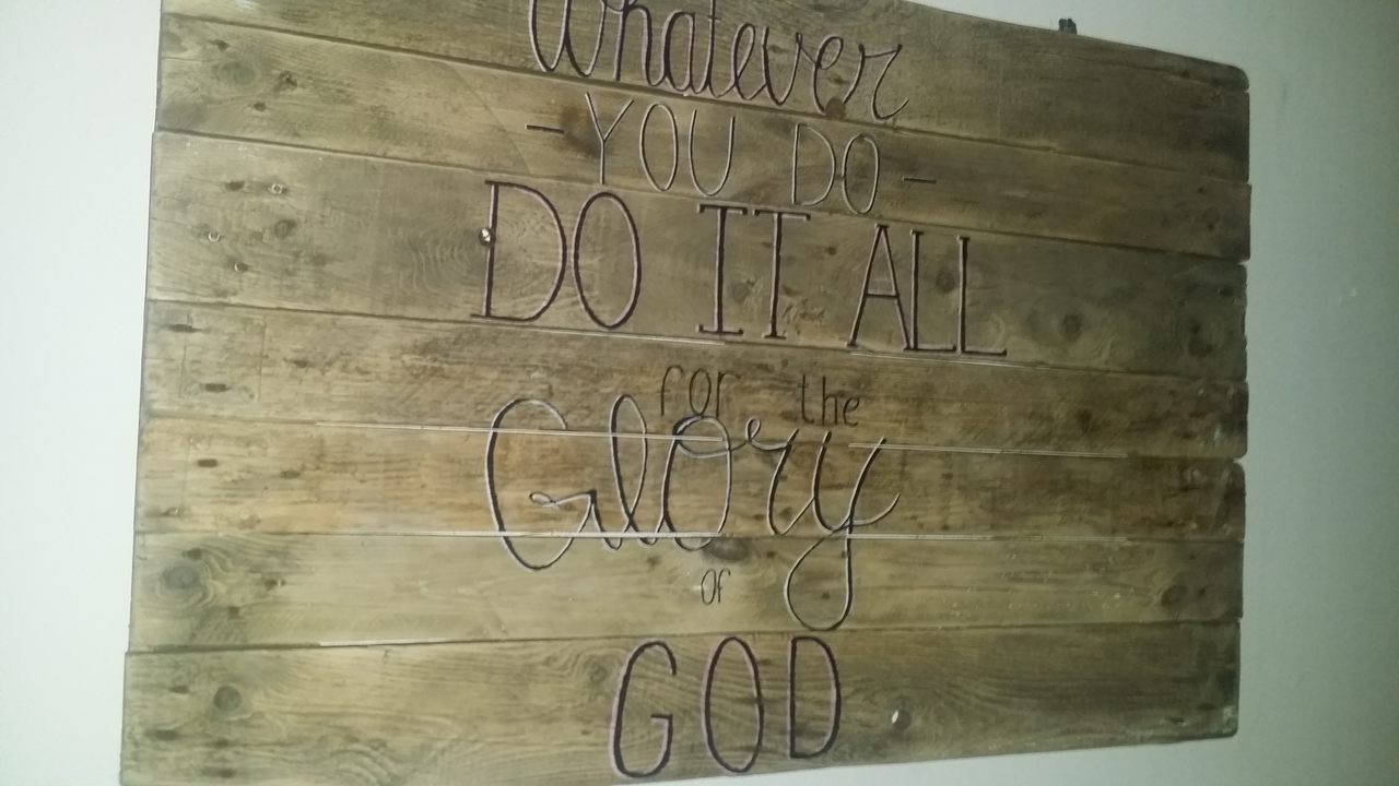 Whatever you do Do it all forum Glory of God