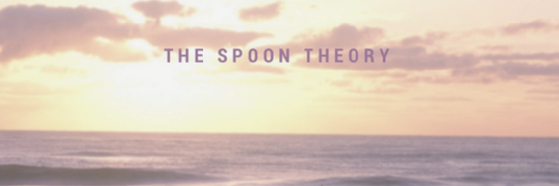 The spoon theory...