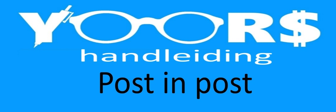Post in post = (andermans of eigen) post linken in eigen post.